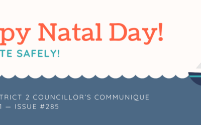 HALIFAX DISTRICT 2 COUNCILLOR'S COMMUNIQUE AUGUST 2021 — ISSUE #285 — HAPPY NATAL DAY